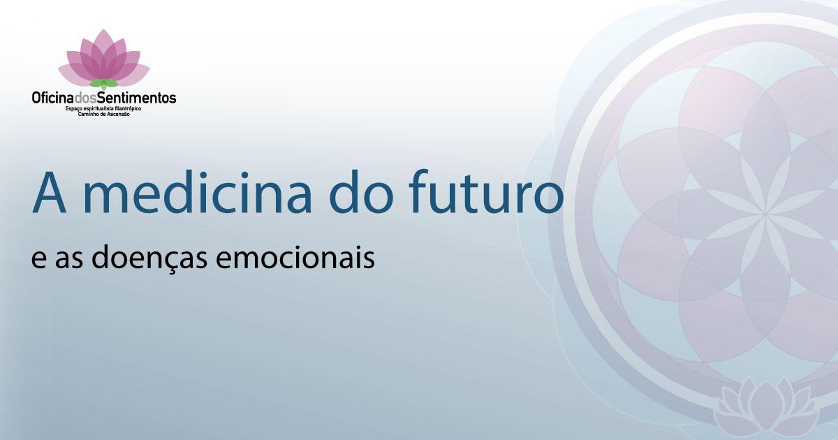 espaco-caminho-de-ascensao-oficina-dos-sentimentos-a-medicina-do-futuro-25.11.19